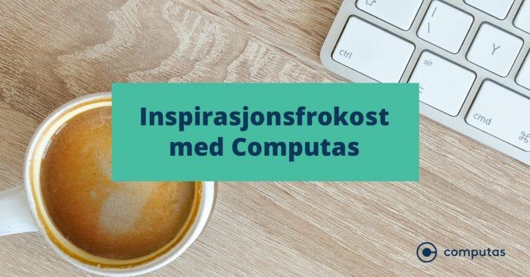 inspirasjonsfrokost med computas